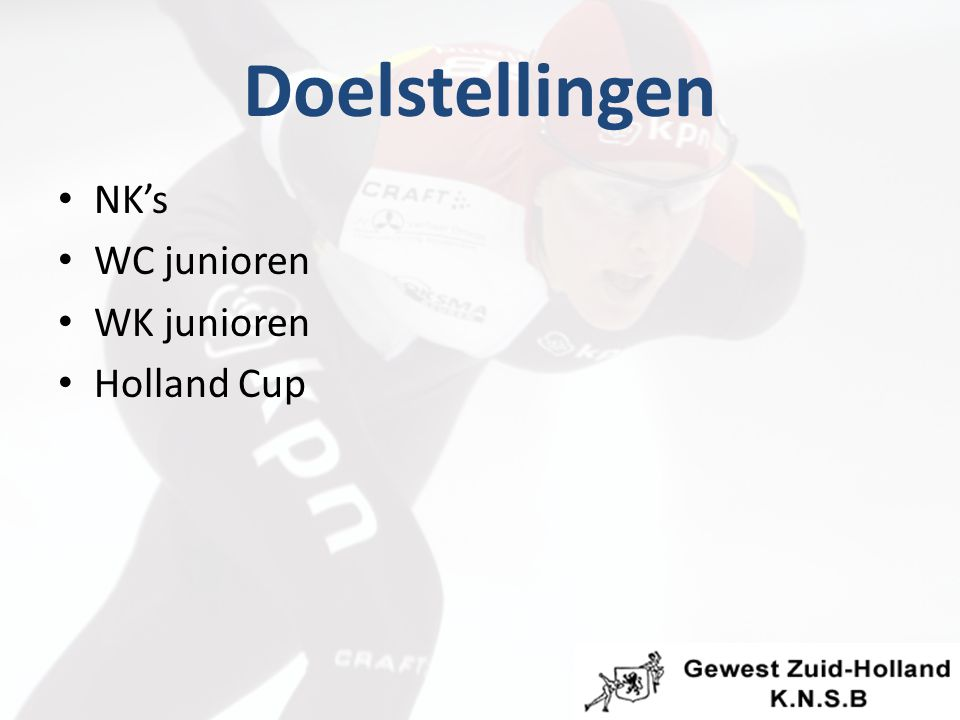 Doelstellingen NK's WC junioren WK junioren Holland Cup