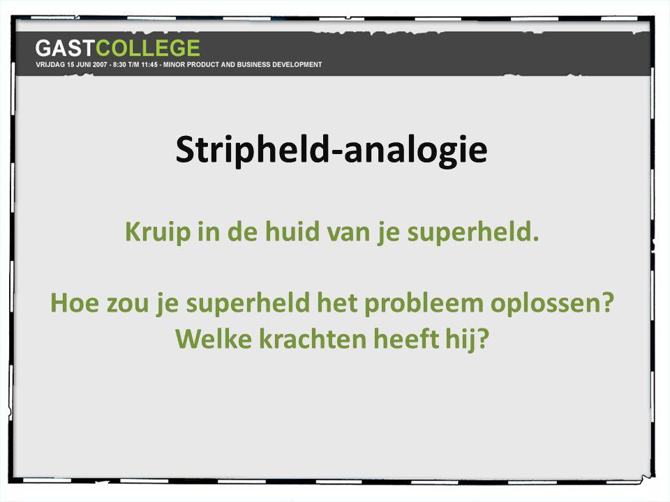 Stripheld-analogie Kruip in de huid van je superheld.