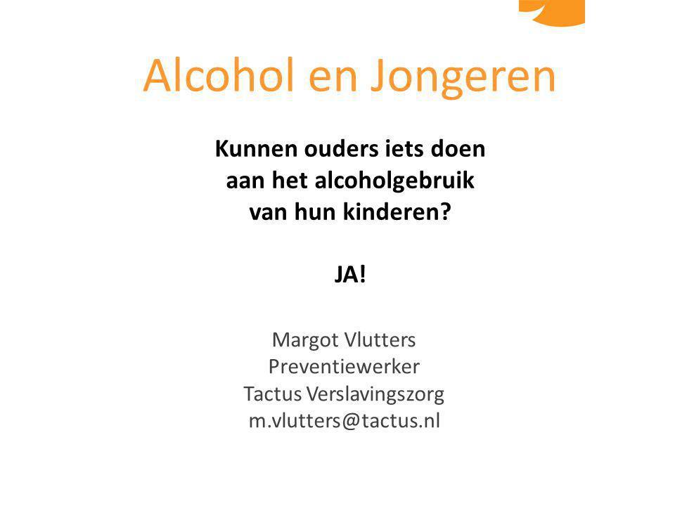 Kunnen ouders iets doen aan het alcoholgebruik van hun kinderen.