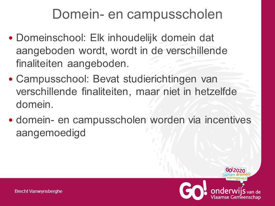 Domeinschool: Elk inhoudelijk domein dat aangeboden wordt, wordt in de verschillende finaliteiten aangeboden.
