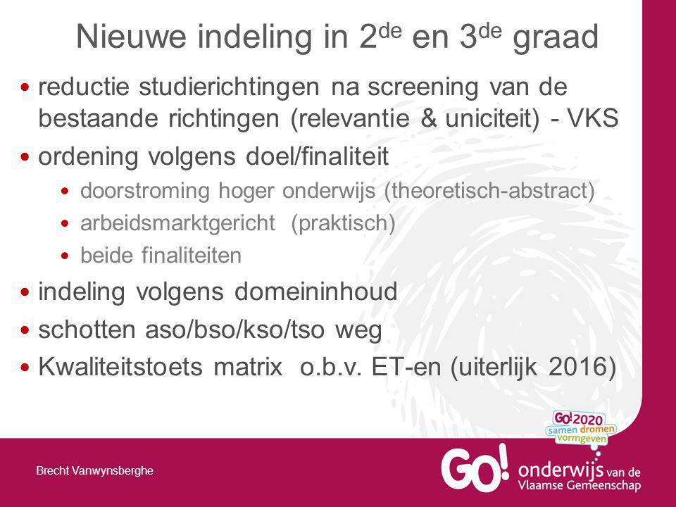 reductie studierichtingen na screening van de bestaande richtingen (relevantie & uniciteit) - VKS ordening volgens doel/finaliteit doorstroming hoger