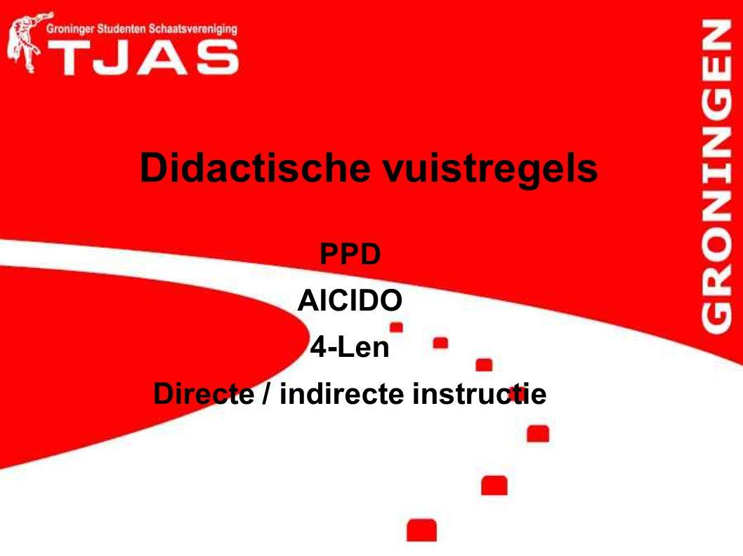 Didactische vuistregels PPD AICIDO 4-Len Directe / indirecte instructie