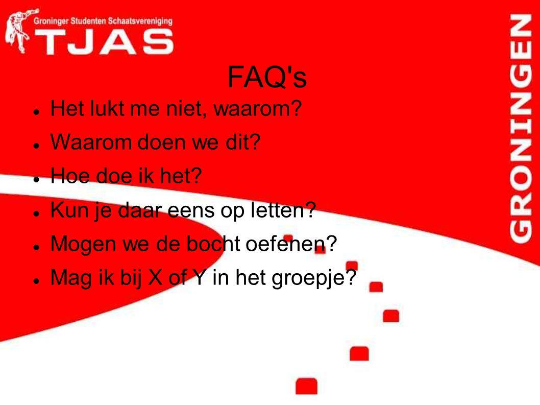 FAQ's Het lukt me niet, waarom? Waarom doen we dit? Hoe doe ik het? Kun je daar eens op letten? Mogen we de bocht oefenen? Mag ik bij X of Y in het gr