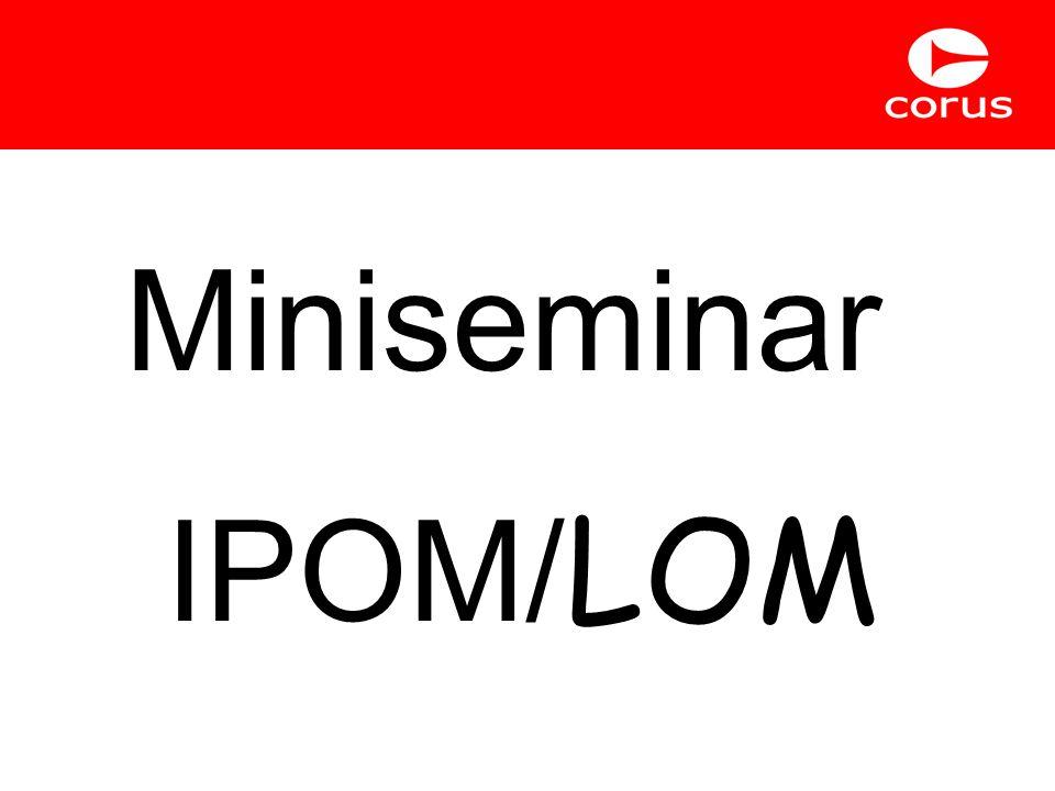 Miniseminar IPOM/ LOM