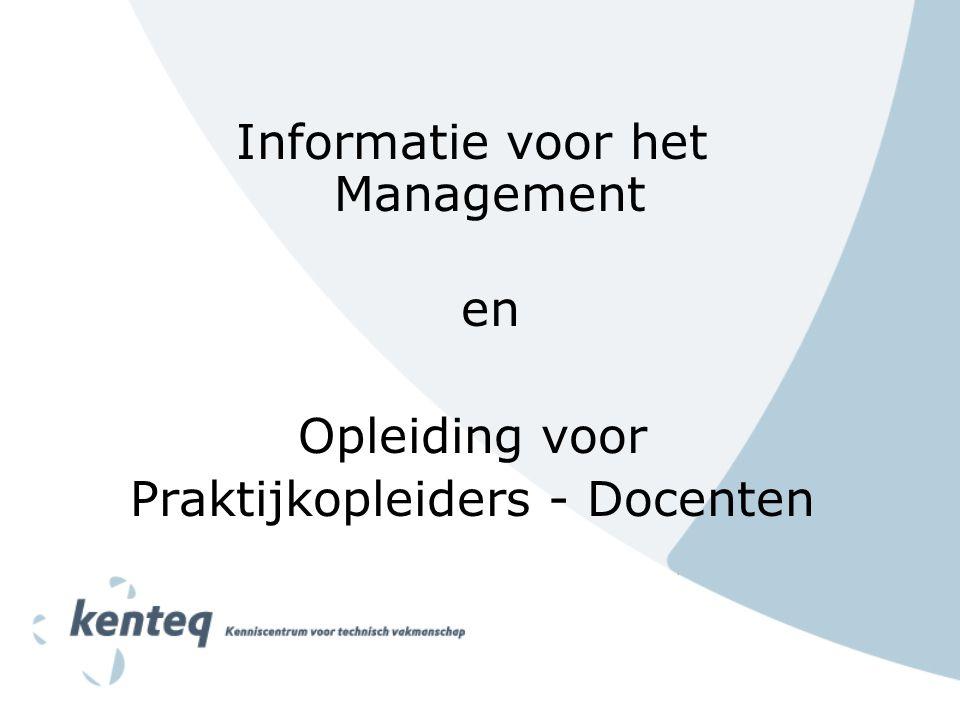 Informatie voor het Management en Opleiding voor Praktijkopleiders - Docenten