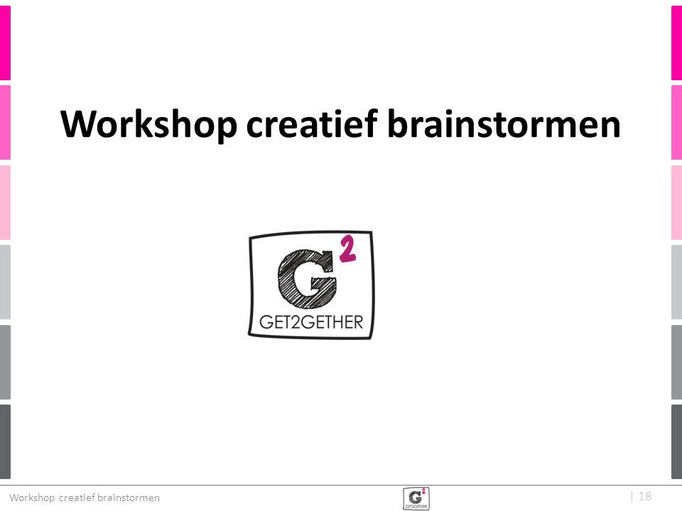   18 Workshop creatief brainstormen