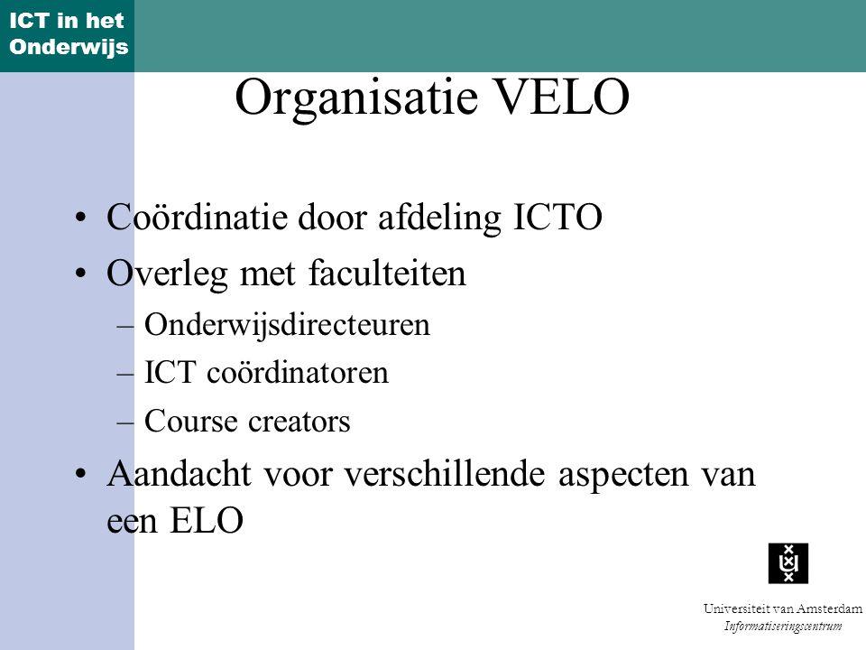 ICT in het Onderwijs Universiteit van Amsterdam Informatiseringscentrum 2.