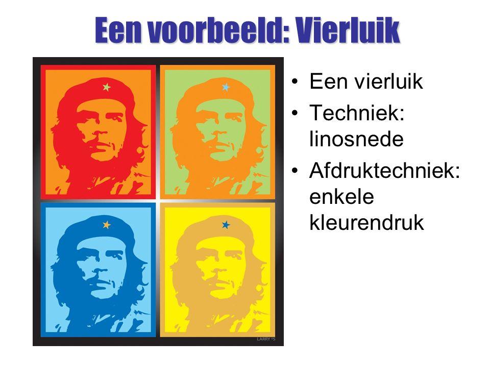 Een voorbeeld: Vierluik Een vierluik Techniek: linosnede Afdruktechniek: enkele kleurendruk