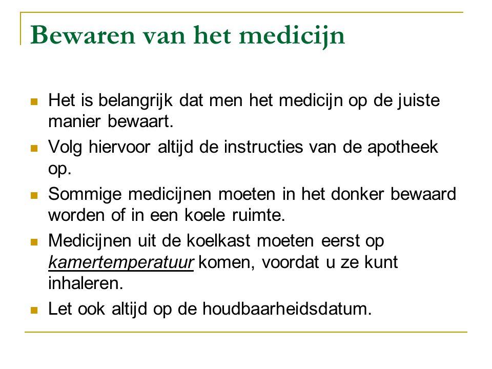 Bewaren van het medicijn Het is belangrijk dat men het medicijn op de juiste manier bewaart. Volg hiervoor altijd de instructies van de apotheek op. S