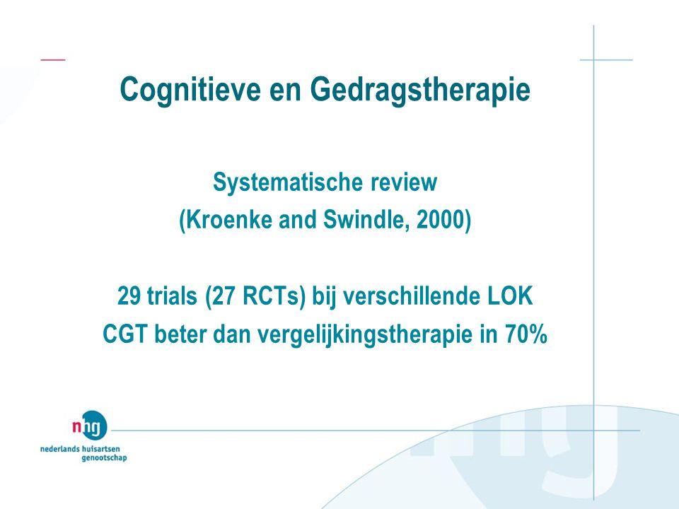 Cognitieve en Gedragstherapie Systematische review (Kroenke and Swindle, 2000) 29 trials (27 RCTs) bij verschillende LOK CGT beter dan vergelijkingsth