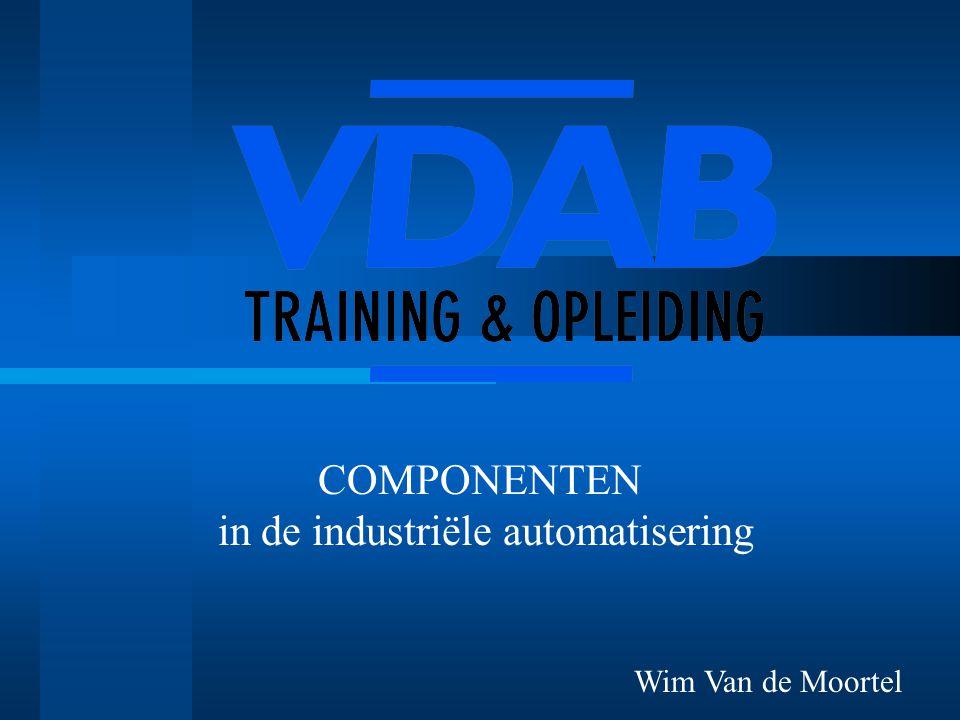 COMPONENTEN in de industriële automatisering Wim Van de Moortel