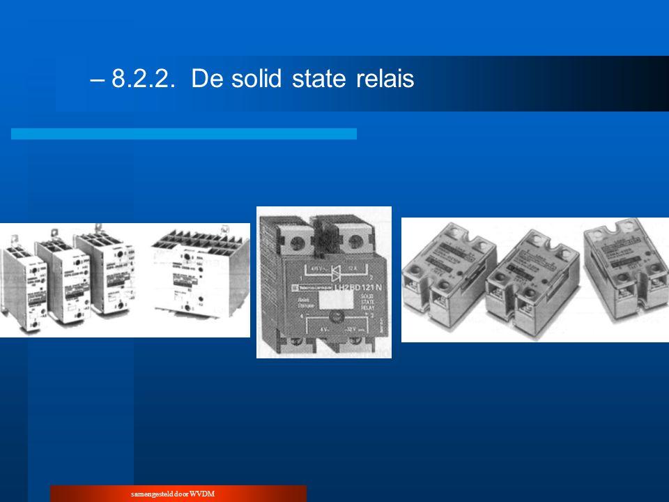 samengesteld door WVDM –8.2.2.De solid state relais