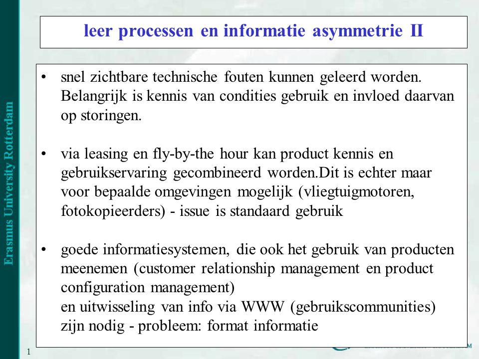 16 leer processen en informatie asymmetrie II snel zichtbare technische fouten kunnen geleerd worden.