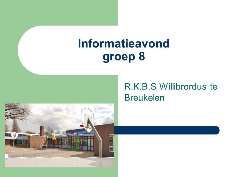 Informatieavond groep 8 R.K.B.S Willibrordus te Breukelen