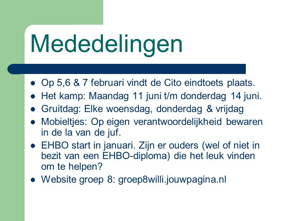 Mededelingen Op 5,6 & 7 februari vindt de Cito eindtoets plaats.