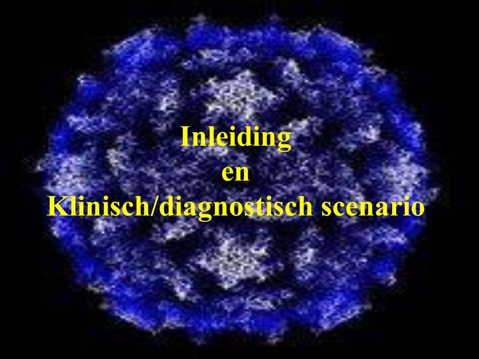 Inleiding en Klinisch/diagnostisch scenario