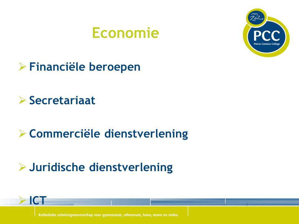 Economie  Financiële beroepen  Secretariaat  Commerciële dienstverlening  Juridische dienstverlening  ICT