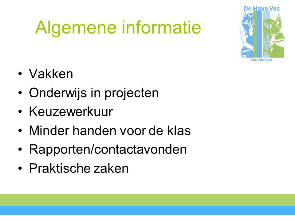 Vakken Nederlands Engels Duits Wiskunde Rekenen Mens en Natuur Mens en Maatschappij Lichamelijke oefening Beeldende vorming Keuzewerkuur Onderwijs in projecten Frans ( voor Mavo)