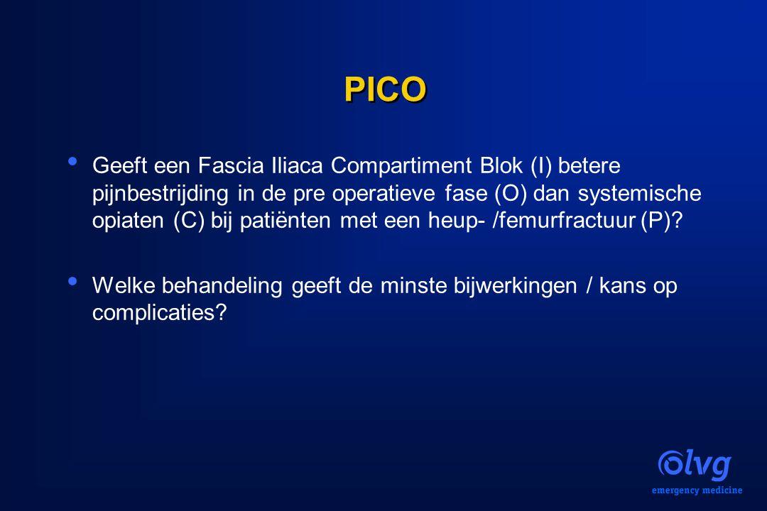 PICO Geeft een Fascia Iliaca Compartiment Blok (I) betere pijnbestrijding in de pre operatieve fase (O) dan systemische opiaten (C) bij patiënten met
