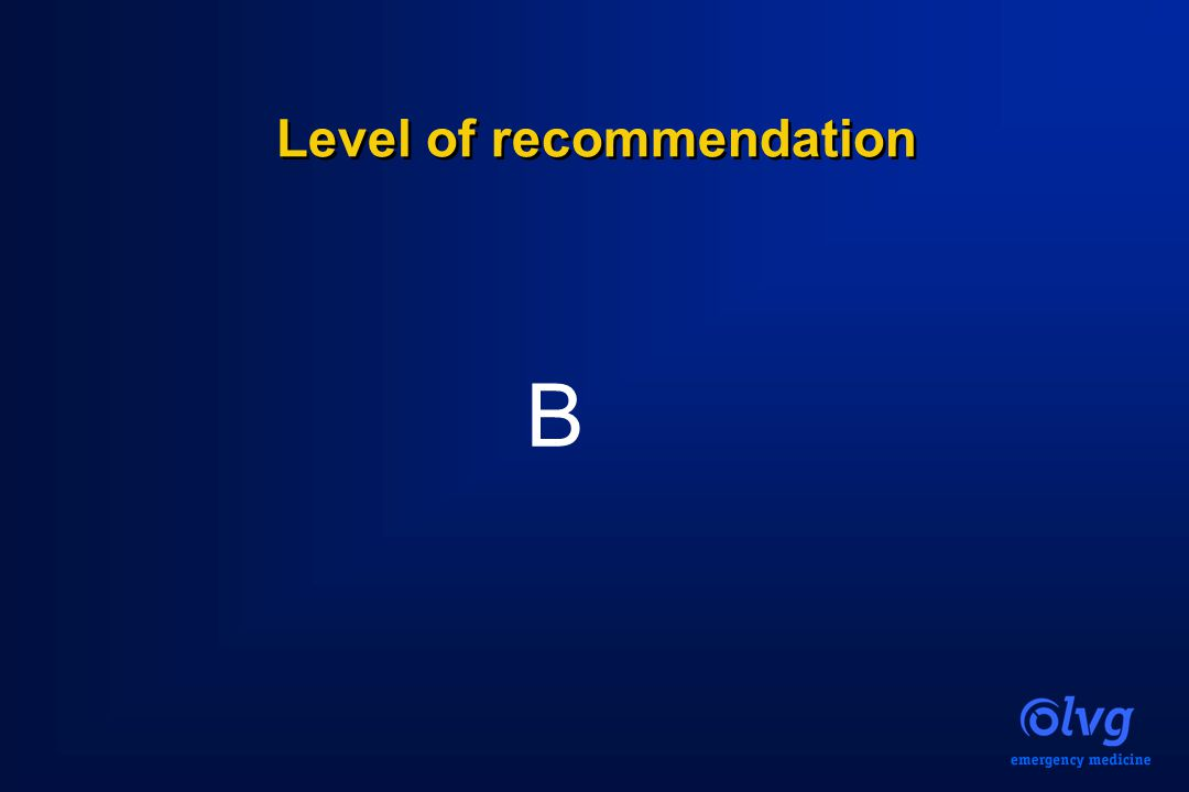Level of recommendation B