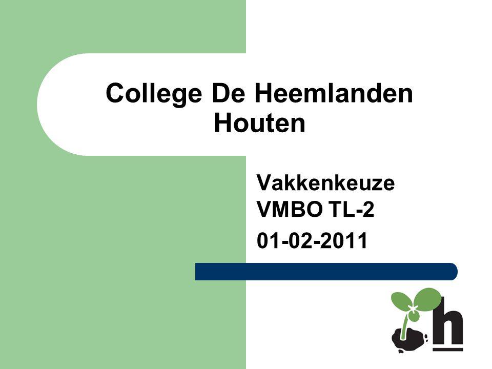 College De Heemlanden Houten Vakkenkeuze VMBO TL-2 01-02-2011