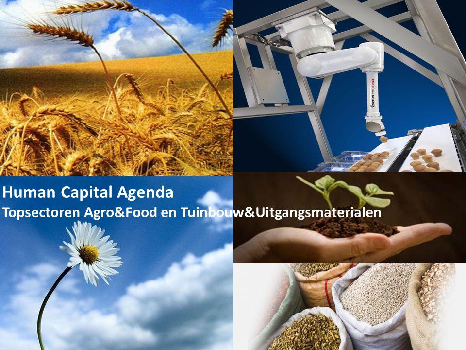 Human Capital Agenda Topsectoren Agro&Food en Tuinbouw&Uitgangsmaterialen