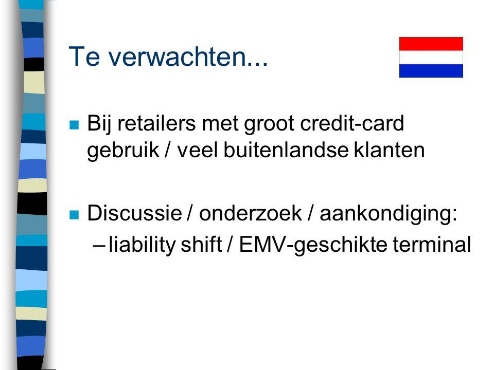 Adviezen aan MOB n Stel een EMV-overleg in met banken, winkeliers, terminalleveranciers, card- organisaties, consumentenbond etc. n Bespreek alle them