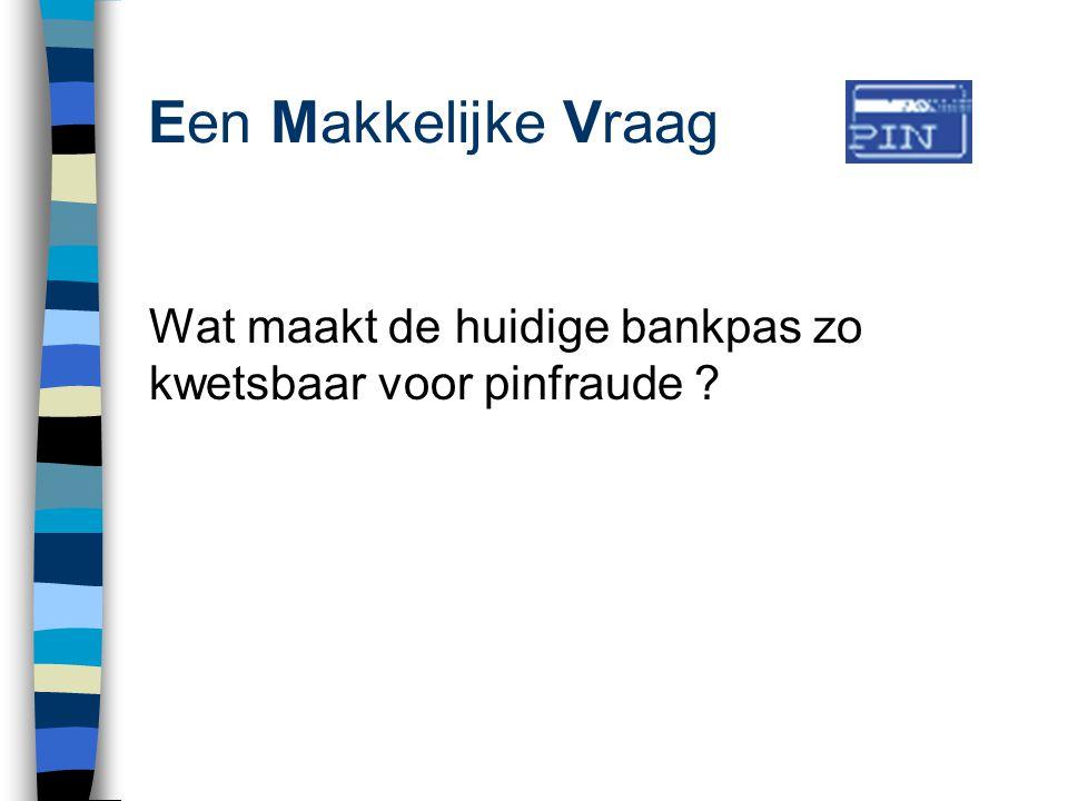 Eerst Maar Vooruitkijken …. n Wat is EMV eigenlijk ? n Wat gebeurt er in andere landen ? n Nederland: stilstaan of beweging ?