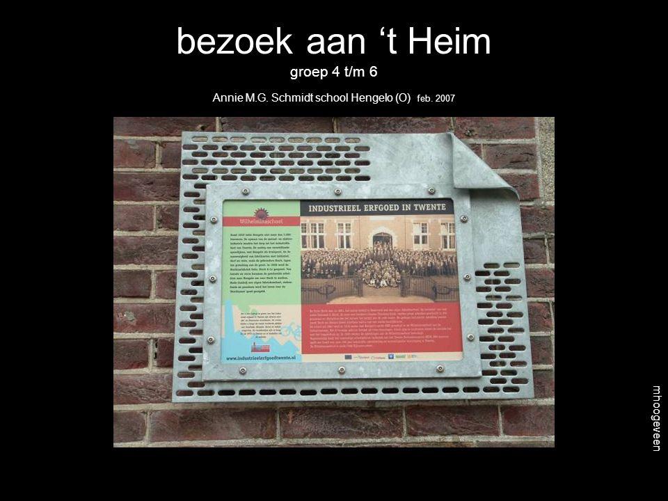 bezoek aan 't Heim groep 4 t/m 6 Annie M.G. Schmidt school Hengelo (O) feb. 2007 mhoogeveen