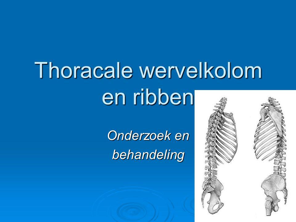 Thoracale wervelkolom en ribben Onderzoek en behandeling