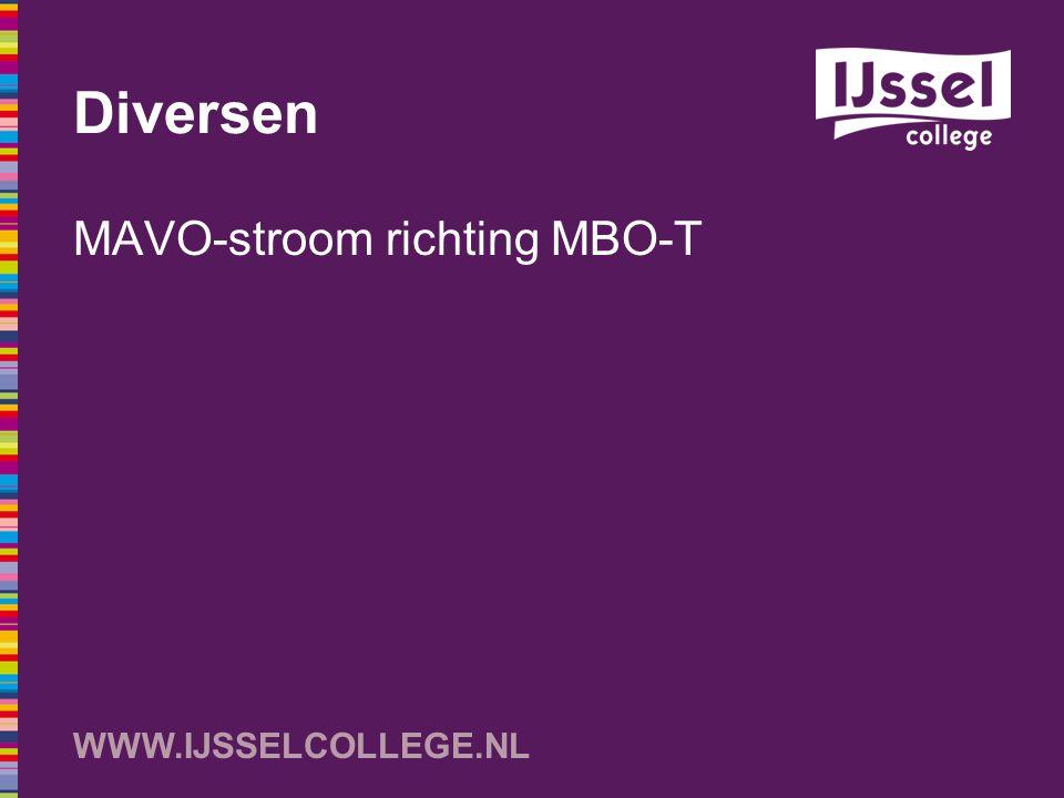 WWW.IJSSELCOLLEGE.NL Diversen MAVO-stroom richting MBO-T
