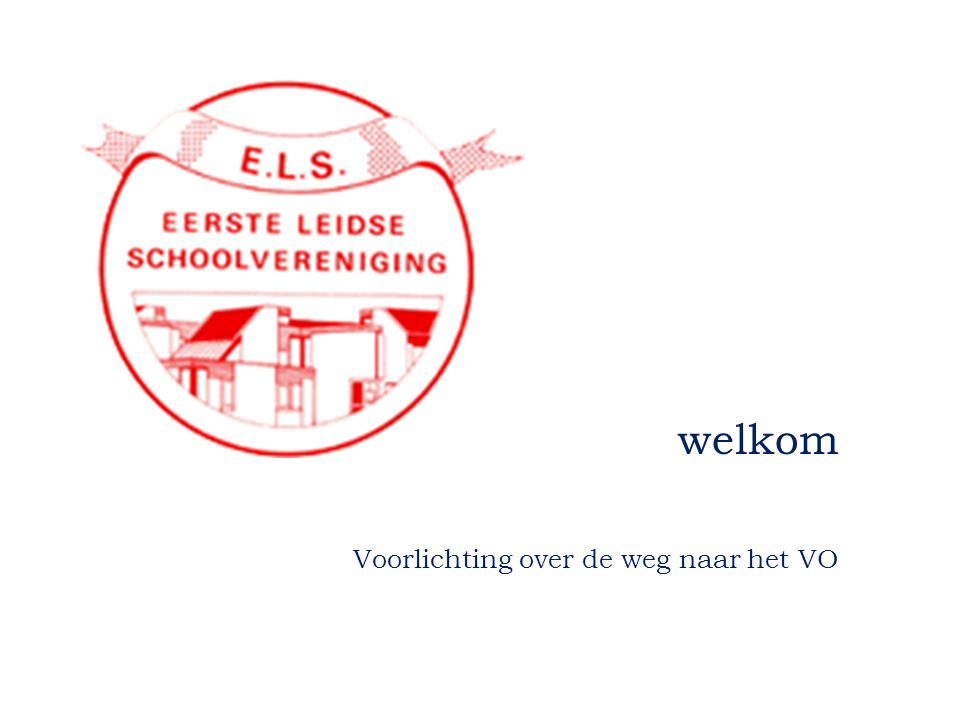 PROGRAMMA  Presentatie: dhr.Van Velthoven: VO mevr.