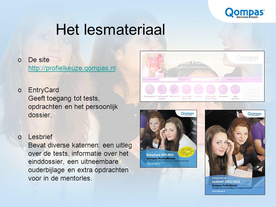 Het lesmateriaal  De site http://profielkeuze.qompas.nl http://profielkeuze.qompas.nl  EntryCard Geeft toegang tot tests, opdrachten en het persoonl