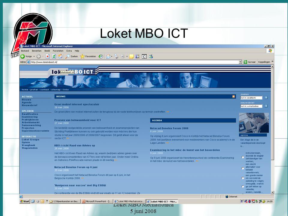 Loket MBO Mechatronica 5 juni 2008 Loket MBO ICT