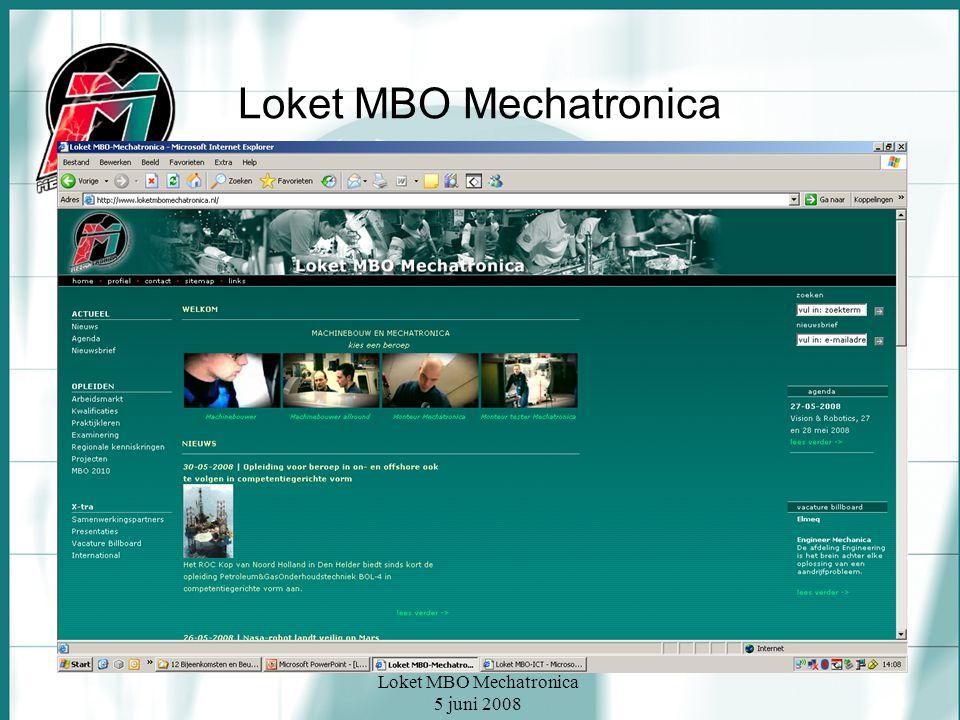 Loket MBO Mechatronica 5 juni 2008 Loket MBO Mechatronica