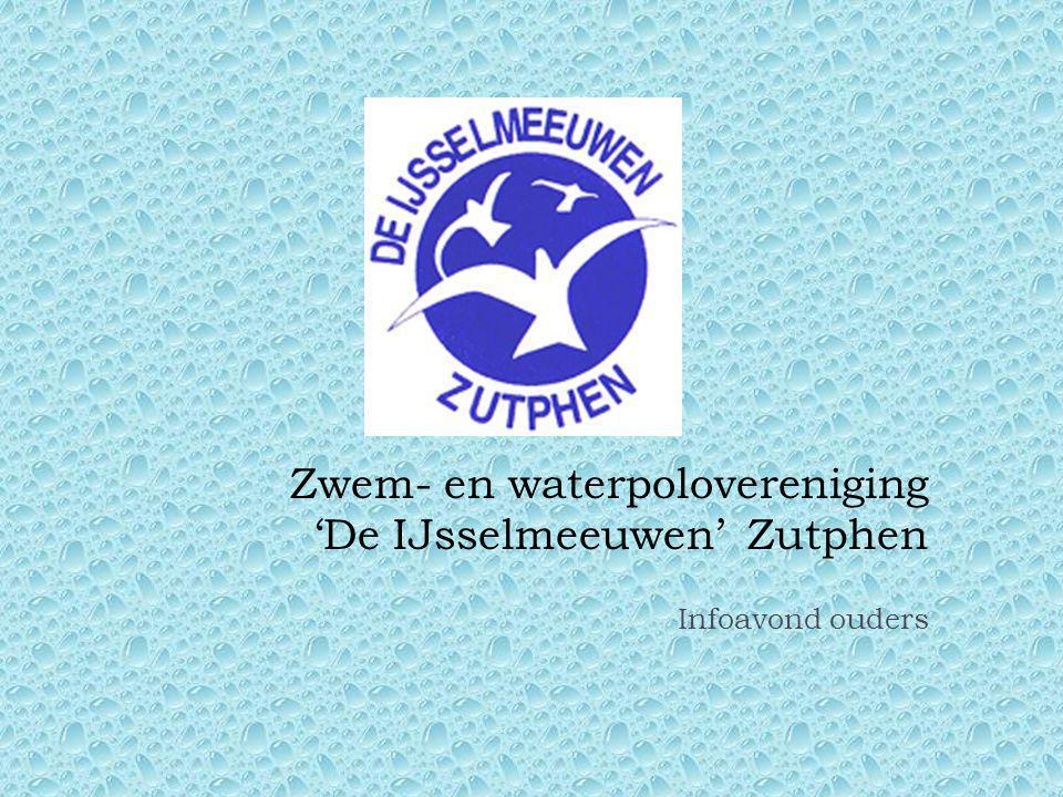 Zwem- en waterpolovereniging 'De IJsselmeeuwen' Zutphen Infoavond ouders