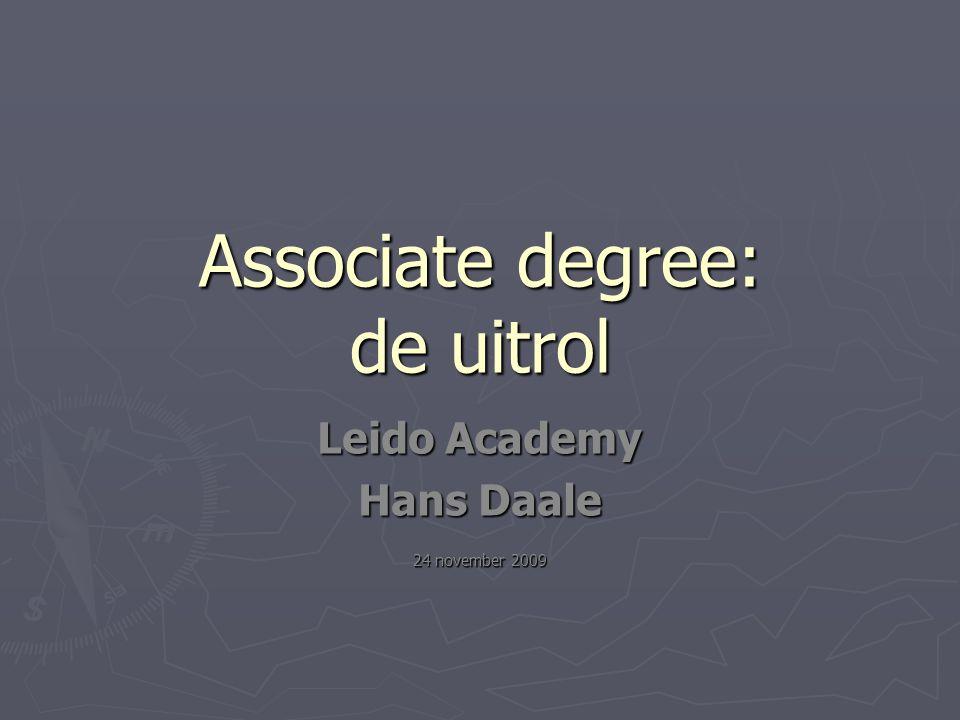 7 ► Met de invoering van de Associate degree in 2011 zal er in de doorstroom van uit het mbo naar het hbo nogal wat gaan veranderen.