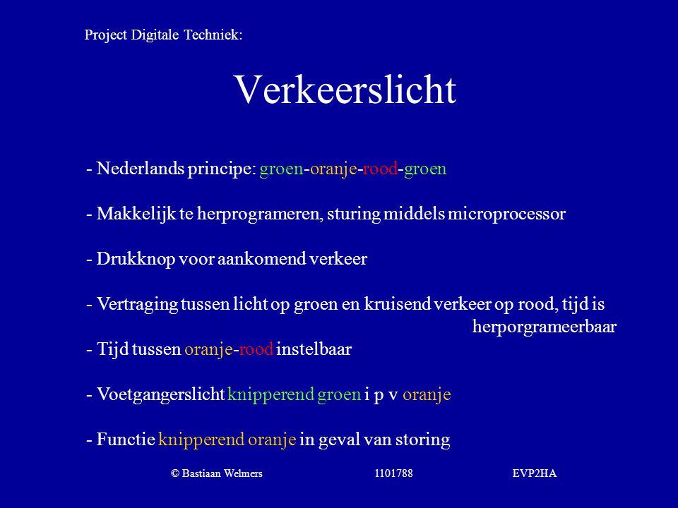Verkeerslicht - Nederlands principe: groen-oranje-rood-groen - Makkelijk te herprogrameren, sturing middels microprocessor - Drukknop voor aankomend v
