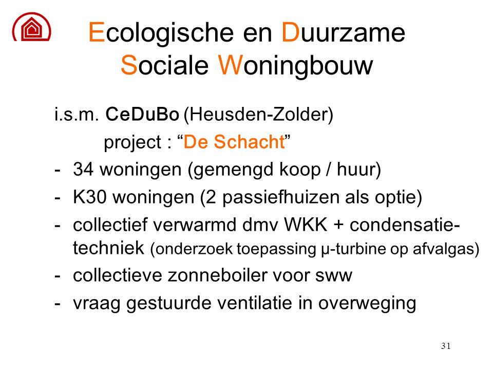"""31 i.s.m. CeDuBo (Heusden-Zolder) project : """"De Schacht"""" -34 woningen (gemengd koop / huur) -K30 woningen (2 passiefhuizen als optie) -collectief verw"""