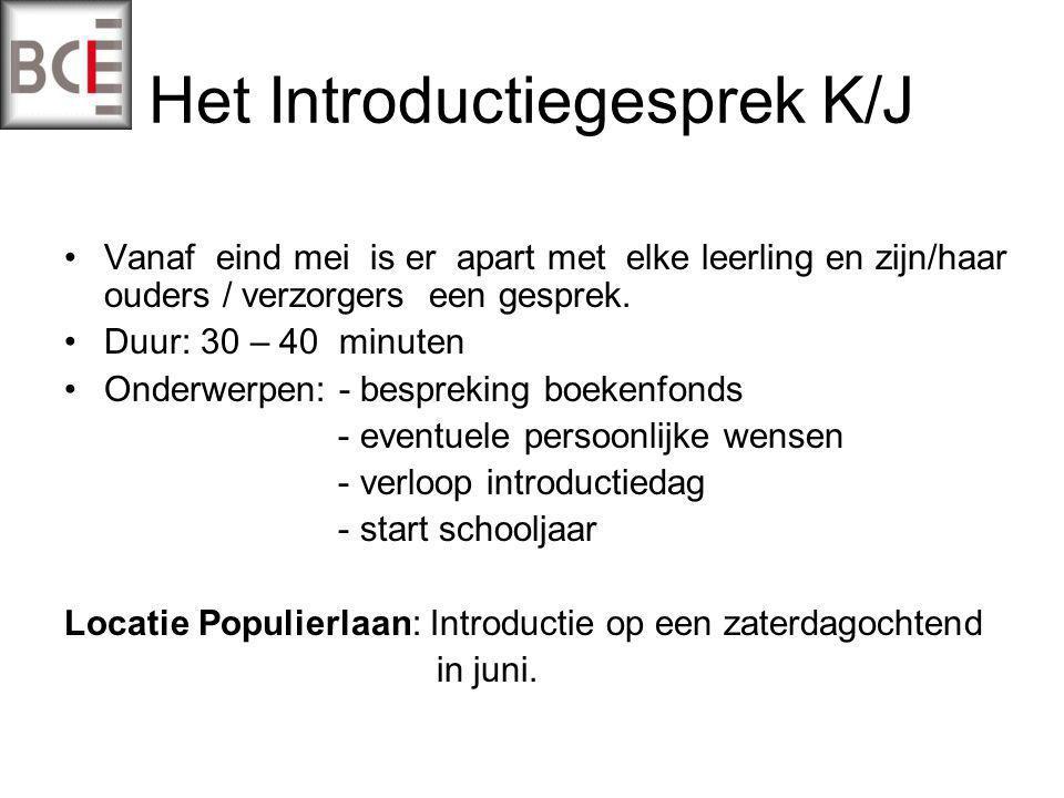 Het Introductiegesprek K/J Vanaf eind mei is er apart met elke leerling en zijn/haar ouders / verzorgers een gesprek.