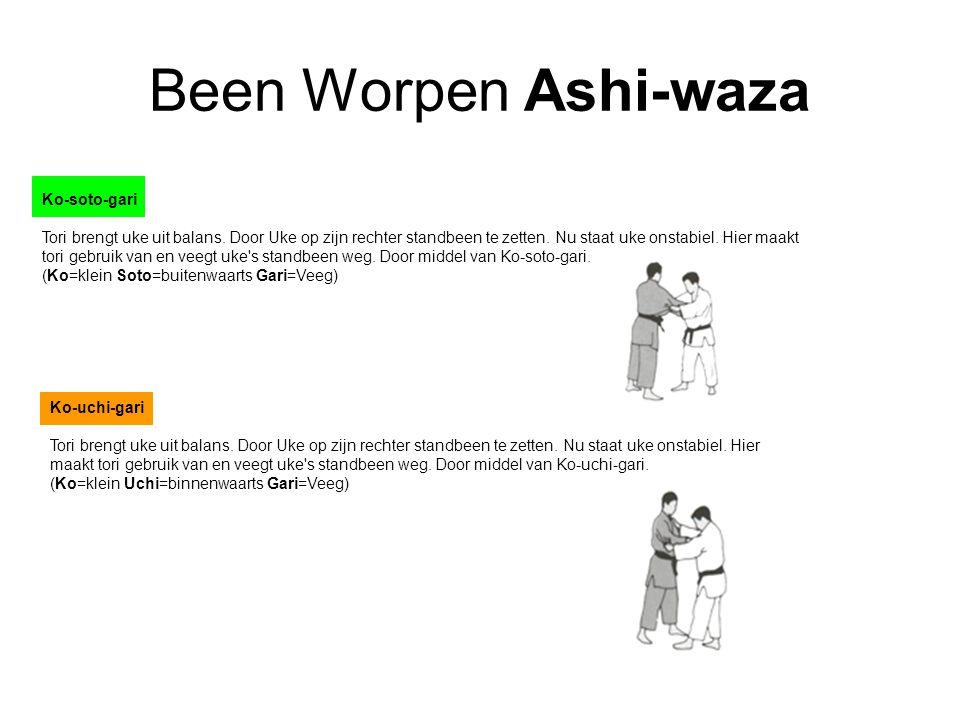 Been Worpen Ashi-waza Ko-soto-gari Tori brengt uke uit balans. Door Uke op zijn rechter standbeen te zetten. Nu staat uke onstabiel. Hier maakt tori g