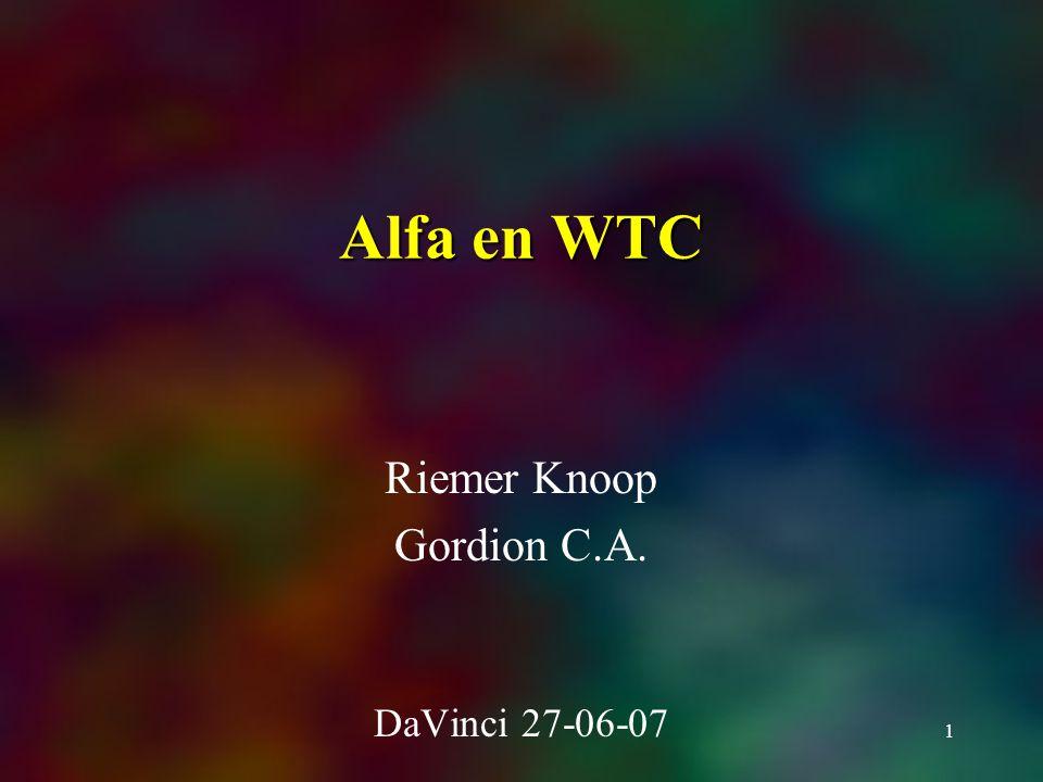 1 Alfa en WTC Riemer Knoop Gordion C.A. DaVinci 27-06-07