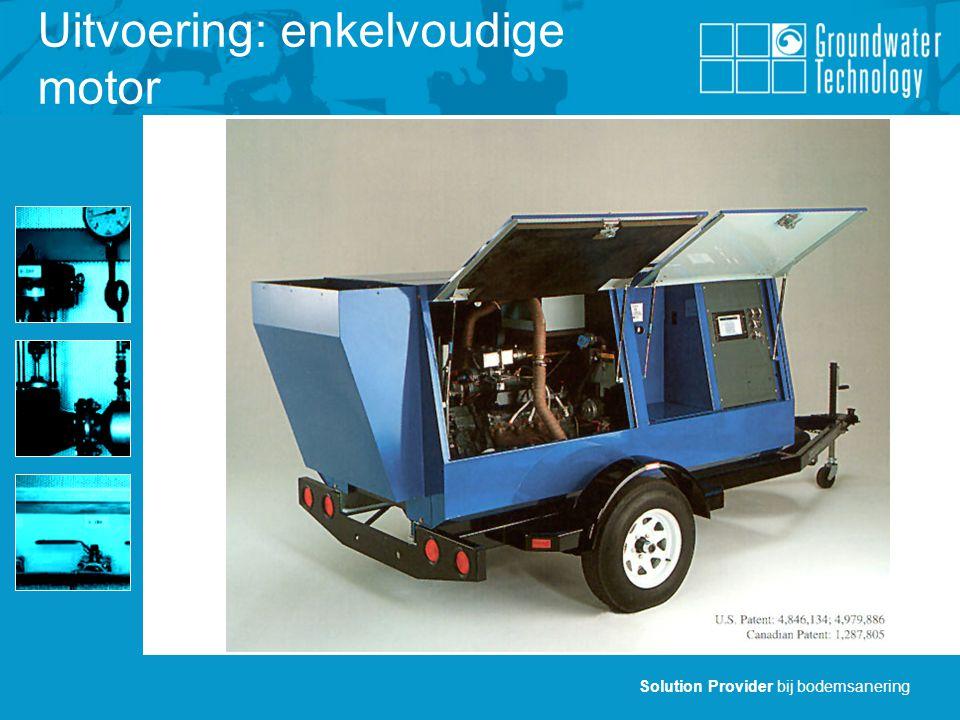 Solution Provider bij bodemsanering Uitvoering: enkelvoudige motor
