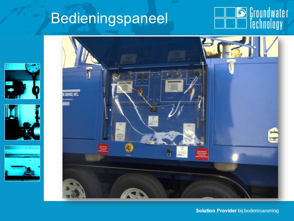 Solution Provider bij bodemsanering Vergelijking andere technieken VOC CONCENTRATION (ppmv) (not to scale) 5,000 1,000 500 100 10 25,000 250,000 + Carbon CatOx Thermal I.C.E.