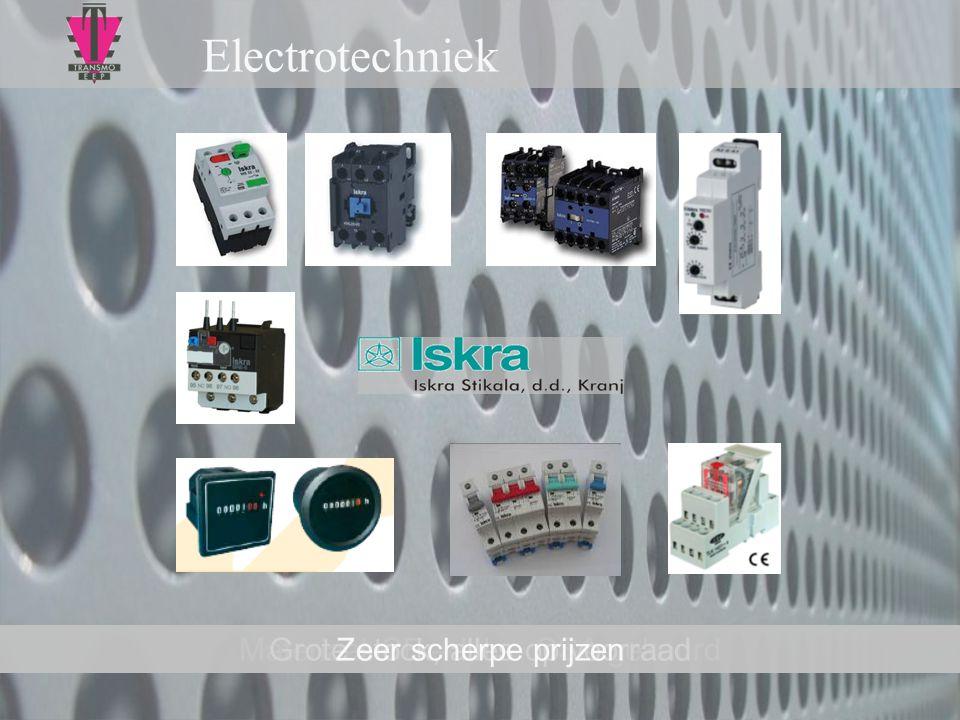 Electrotechniek Materiaal CE – UL – CSA gekeurdGrote stock, alles op voorraadZeer scherpe prijzen