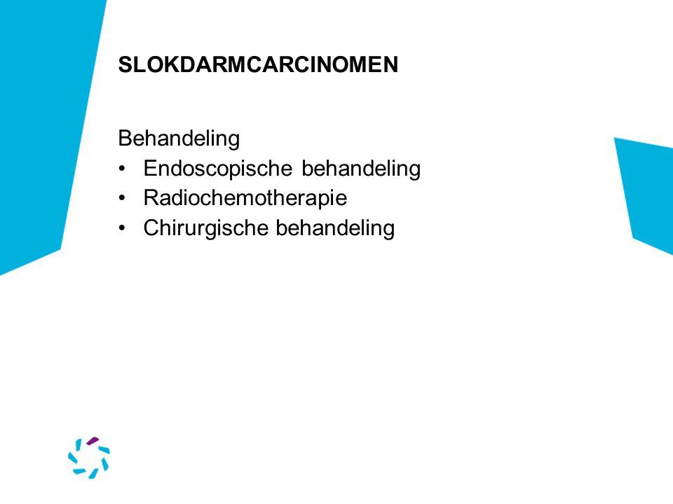 SLOKDARMCARCINOMEN Endoscopische behandeling EMR Voor premaligne afwijkingen en mucosale tumoren NIET bij verheven afwijkingen/ poliepen en ulceraties ( kans op submucosale ingroei > 95 %)