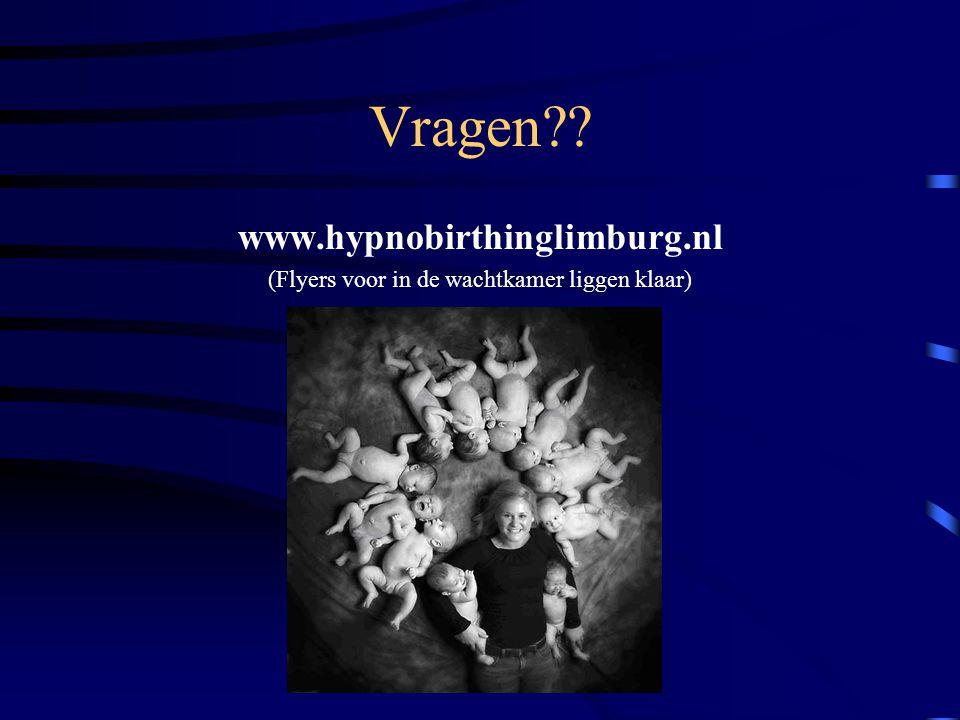 Vragen www.hypnobirthinglimburg.nl (Flyers voor in de wachtkamer liggen klaar)