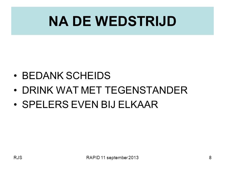 RJSRAPID 11 september 20138 NA DE WEDSTRIJD BEDANK SCHEIDS DRINK WAT MET TEGENSTANDER SPELERS EVEN BIJ ELKAAR