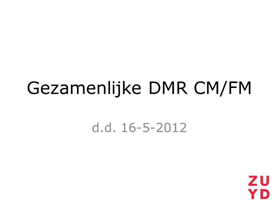 Gezamenlijke DMR CM/FM d.d. 16-5-2012