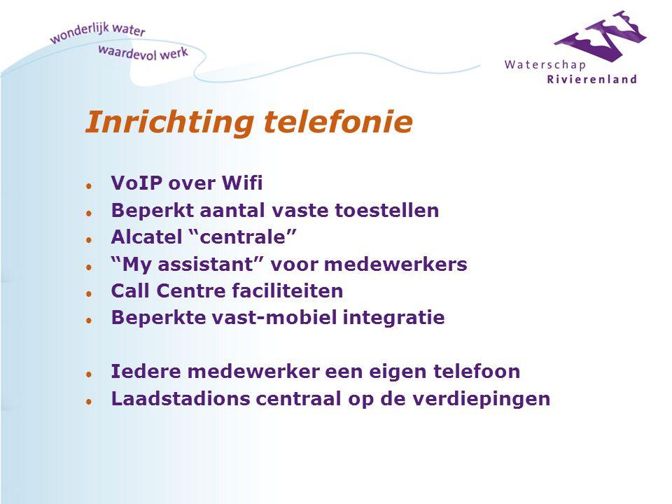 """Inrichting telefonie l VoIP over Wifi l Beperkt aantal vaste toestellen l Alcatel """"centrale"""" l """"My assistant"""" voor medewerkers l Call Centre facilitei"""